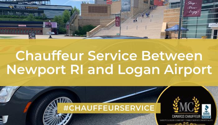 Chauffeur Service Between Newport RI and Logan Airport